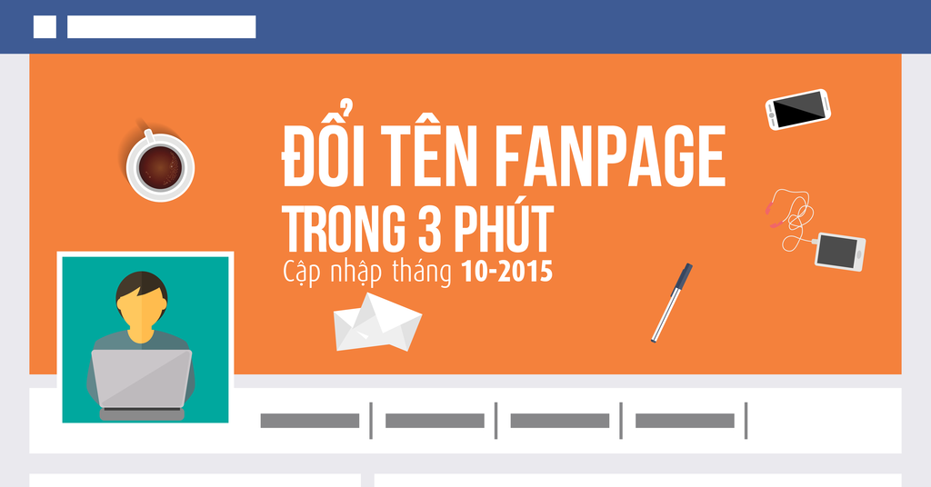 Đổi tên Fanpage Facebook thành công chỉ trong 3 phút – Cập nhật tháng 10 /2015