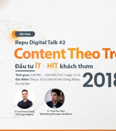 Repu Digital Talk #2 – Content Theo Trend