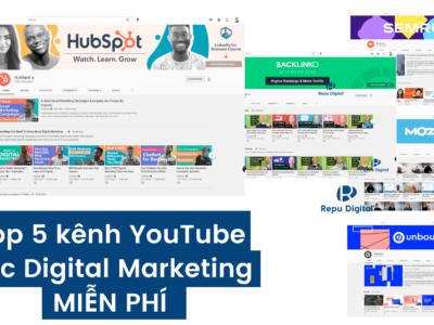 Top 5 kênh YouTube học Digital Marketing miễn phí hay nhất